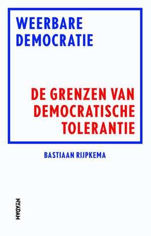 weerbare-democratie-bastiaan-rijpkema-boek-cover-9789046820049